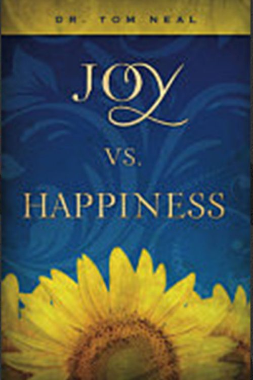 Joy vs Happiness by Dr. Tom Neal